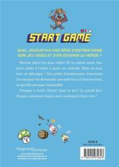 Start game t.1 ; ma vie est un jeu ! - 4ème de couverture - Format classique