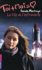 Toi+moi=coeur T.9 ; Le Fils De L'Astronaute - Intérieur - Format classique