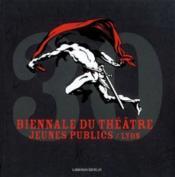 Biennale theatre jeunes publics/lyon - Couverture - Format classique