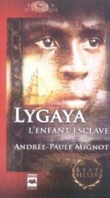 Lygaya l'enfant esclave - Couverture - Format classique