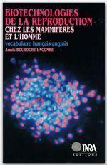 Biotechnologies de la reproduction chez les mammifères et l'homme - Couverture - Format classique