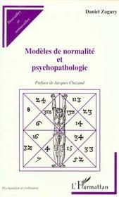 Modeles De Normalite Et Psychopathologie - Intérieur - Format classique
