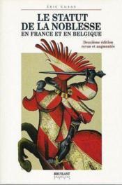 Le statut de la noblesse en france et en belgique - Couverture - Format classique