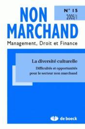 Revue Non Marchand N.15 ; La Diversité Culturelle - Couverture - Format classique