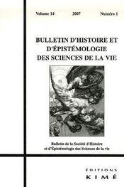 Bulletin D'Histoire Et D'Epistemologie Des Sciences De La Vie N.14/1 - Intérieur - Format classique