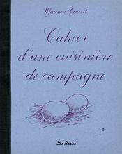 Cahier D Une Cuisiniere De Campagne - Intérieur - Format classique