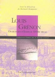 Louis Grenon. Un Musicien D'Eglise Au 18e Siecle - Intérieur - Format classique