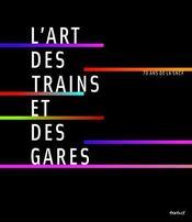 L'art des trains et des gares - Intérieur - Format classique