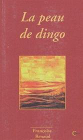 La peau de dingo - Couverture - Format classique