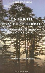 La Laicite Dans Tous Ses Debats ; Christianisme Et Laicisme En Dix Cas D'Ecole - Intérieur - Format classique