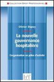 La nouvelle gouvernance hospitalière ; l'organisation en pôles d'activité - Intérieur - Format classique