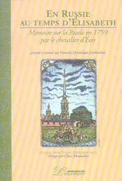 En russie au temps d'elisabeth - memoire sur la russie en 1759 par le chevalier d'eon - Intérieur - Format classique