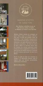 Maisons D'Hotes De Caractere ; Belgique, France Et Pays-Bas (edition 2007-2008) - 4ème de couverture - Format classique