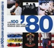 Les 100 albums les plus vendus des annees 80 - Couverture - Format classique