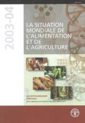 Situation Mondiale De L'Alimentation Et De L'Agriculture 2003-2004 (Avec Cd-Rom) - Couverture - Format classique