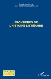 Frontières de l'histoire littéraire - Couverture - Format classique