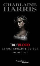 Trueblood - la communauté du sud ; intégrale t.1 et t.2 - Couverture - Format classique