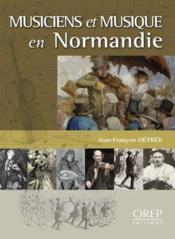 Musiciens et musique en Normandie - Couverture - Format classique