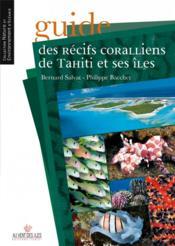 Guide des récifs coralliens de Tahiti et ses îles - Couverture - Format classique
