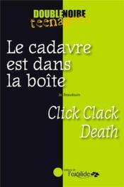 Le cadavre est dans la boite ; click clack death - Couverture - Format classique