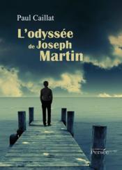 L'odyssée de Joseph Martin - Couverture - Format classique
