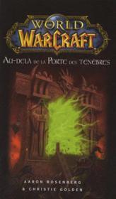 World of Warcraft ; au-delà de la porte des ténèbres - Couverture - Format classique