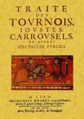 Traité des tournois, ioutes, carrousels, et autres spectacles publics - Couverture - Format classique