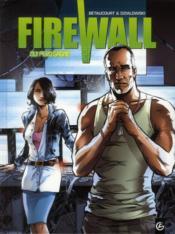 Firewall cycle 1 t.2 ; qui perd gagne - Couverture - Format classique