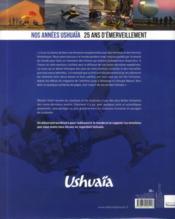Nos années Ushuaïa ; 25 ans d'émerveillement - 4ème de couverture - Format classique