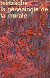 La Genealogie De La Morale. Collection : Idees N° 113 - Couverture - Format classique