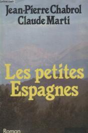 Les Petites Espagnes. - Couverture - Format classique