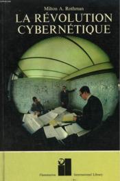 La Revolution Cybernetique. - Couverture - Format classique