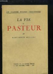 La Vie de Pasteur - Couverture - Format classique