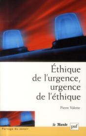 Éthique de l'urgence, urgence de l'éthique - Couverture - Format classique