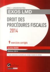 Droit des procédures fiscales (édition 2014) - Couverture - Format classique