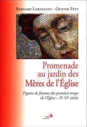 Mères de l'Eglise ; figures de femmes des premiers temps de l'Eglise, IIe-VIe siècles - Couverture - Format classique