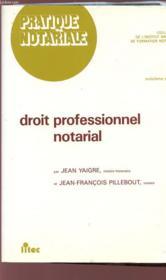 Droit professionnel notarial - Couverture - Format classique