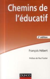 Chemins de l'éducatif (2e édition) - Couverture - Format classique
