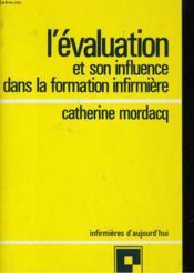 L'Evaluation Et Son Infuence Dans La Formation Infirmiere - Couverture - Format classique