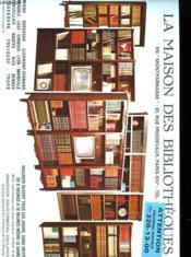La Maison Des Bibliotheques - Couverture - Format classique