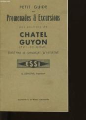 Petit Gui Des Promenade Et Excursions Aux Environs De Chatel Guyon - Couverture - Format classique