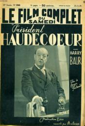 Le Film Complet Du Samedi N° 2340 - 18e Annee - President Haudecoeur - Couverture - Format classique