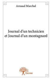 Journal d'un technicien et journal d'un montagnard - Couverture - Format classique