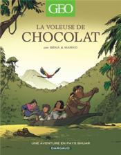 La voleuse de chocolat ; une aventure en pays Shuar - Couverture - Format classique