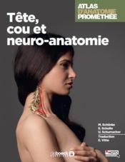 Atlas d'anatomie Prométhée T.2 ; tête, cou et neuroanatomie - Couverture - Format classique