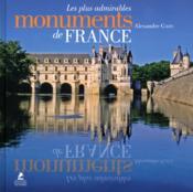 Les plus admirables monuments de France - Couverture - Format classique