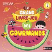 Le grand livre-jeu des gourmands - Couverture - Format classique
