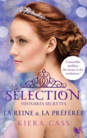 La sélection HORS-SERIE ; histoires secrètes ; la reine et la préférée - Couverture - Format classique
