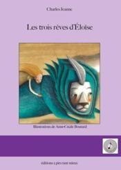 Trois rêves d'Eloïse - Couverture - Format classique