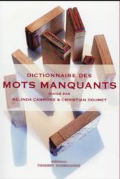 Dictionnaire des mots manquants - Couverture - Format classique